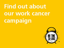 IOSH No Time to Lose workplace cancer campaign